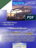 [Www.fisierulmeu.ro] Poluarea Aerului