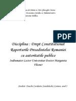 Raporturile Presedintelui Romaniei Cu Autoritatile Publice, Referat Constitutional