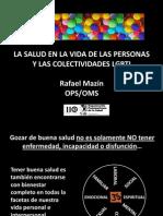 Dr. Rafael Mazin (Organización Panamericana de la Salud), La salud en la vida de las personas y las colectividades LGBTI