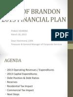 2013 Financial Plan Public Hearing —Brandon