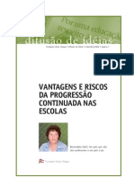 Entrevista Vantagens Riscos Progressao