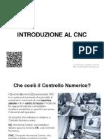 1 Introduzione Al CNC