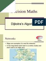 D1 Networks (Dijkstra)