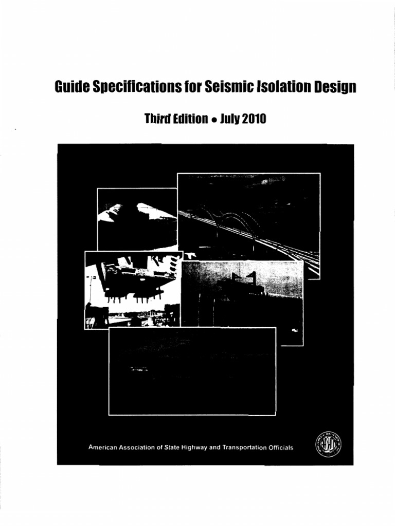 aashto guide specifications for seismic isolation design rh scribd com aashto guide specifications for seismic isolation design 2010 guide specifications for seismic isolation design pdf
