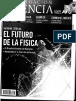 Investigacion y ciencia 379 -El futuro de la fisica.pdf