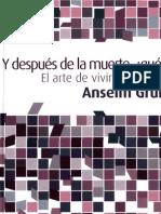 Anselm Grun - Y Despues de La Muerte, Que