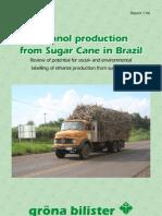 Sugar Cane and Ethanol