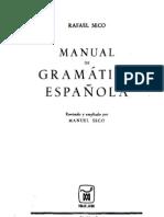 109349347 Seco Rafael Manual de Gramatica Espanola