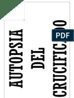 118760176 Autopsia Del Crucificado