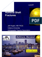 Dr Anglen Humeral Shaft Fracture