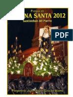 Pregón Semana Santa 2012 por Juan Miguel Gascón, Santisteban del Puerto