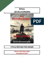 Etica Revolucionaria - Pedro Varela