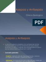 4.- Asepsia y Antisepsia