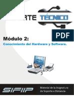 Conocimientos de Hardware Software.
