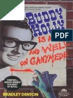 Buddy Holly is Alive & Well on Ganymead by Bradley Denton