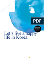 Let's live a happy life in Korea