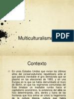 Multiculturalism o