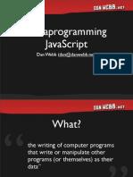 Metaprogramming Javascript