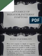 DYNAMICS OF BEHAVIOR PATTERNS' SYMPTOMS