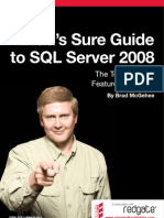 Brads Sure Guide to SQL Server 2008
