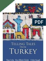 Telling Tales From Turkey by Tina Caba, Ros Elliott-Ӧzlek and Celia Gaşgi