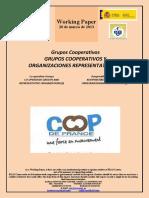 GRUPOS COOPERATIVOS Y ORGANIZACIONES REPRESENTATIVAS I (Es) CO-OPERATIVE GROUPS AND REPRESENTATIVE ORGANIZATIONS I (Es) KOOPERATIBEN TALDEAK ETA ORDEZKARITZARAKO ERAKUNDEAK I (Es)