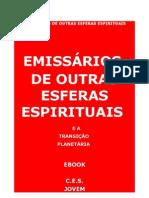 Emissc3a1rios de Outras Esferas Espirituais eBook