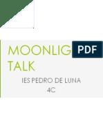 Moonlight Talk