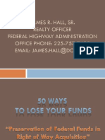 S50_Fifty Ways to Lose Your Money Preservation of Federal Money in Right of Way Acquisition_LTC2013