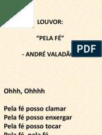 ADNRÉ VALADÃO - PELA FÉ
