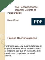 La Fausse Reconnaissance y Recuerdo Repetición elaboración