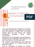 Procesos y Tipos de Comunicación