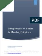 Entrepreneurs et Etudes de Maché-Entretiens