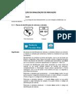 5 - CLASSIFICAÇÃO DA SINALIZAÇÃO DE INDICAÇÃO