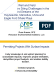 Addressing Well and Field Infrastructure Siting Challenges in the Wetlands and Streams of the Haynesville, Marcellus, Utica and Eagle Ford Shale Plays.