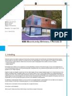 Procesboek KBS 2, Nieuwbouw vakantiewoning Lemeleberg
