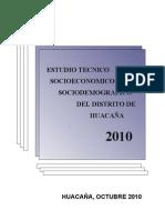 ESTUDIO TECNICO SOCIOECONOMICO Y SOCIODEMOGRAFICO DEL DISTRITO DE HUACA+æA