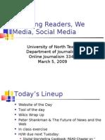 05 March 09 - Engaging Readers We Media, Social Media