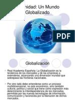 IV Un Mundo Globalizado