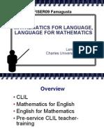 Mathematics for Language - Language for Mathematics