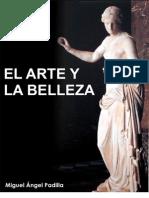Miguel Ángel Padilla - El Arte y La Belleza