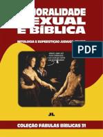 Coleção Fábulas Bíblicas Volume 31 - A Imoralidade Sexual é Bíblica