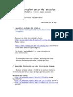 Plano complementar  de Estudos; Italiano (italiano passo a passo Mr Charles Berlitz)