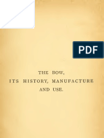 1. the Bow, Its History, Manufacture & Use, H. Saint-Georg