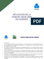 Aplicacion de Normacasa Nom 2010