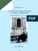 José Saramago - Di come il personaggio fu maestro e l'autore suo apprendista