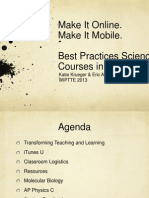 Make It Mobile.  Make It Online.  Best Practices Science Courses on iTunesU.