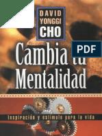 Cambia Tu Mentalidad - David Yonggi Cho.pdf