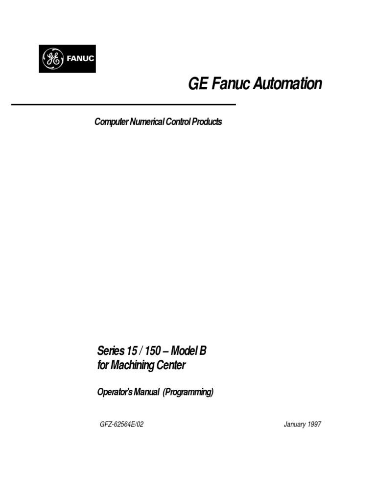 fanuc mill 15b programming manual numerical control automation rh scribd com Fanuc Handling Tool Manual Fanuc Sealing