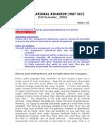 Organizational Behaviour - MGT502 Fall 2006 Assignment 03 Solution